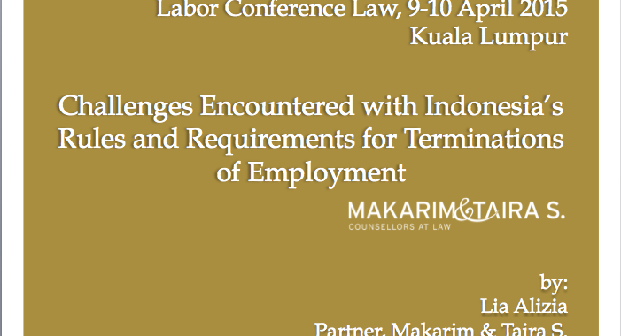employment laws in indonesia Simplified new rules on foreign workers (tka) in indonesia  under the  existing regulation, an employee may independently enrol in the.